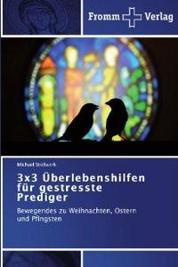 3x3-ueberlebenshilfen-fuer-gestresste-prediger