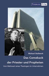 das-comeback-der-priester-und-propheten_michael-stollwerk